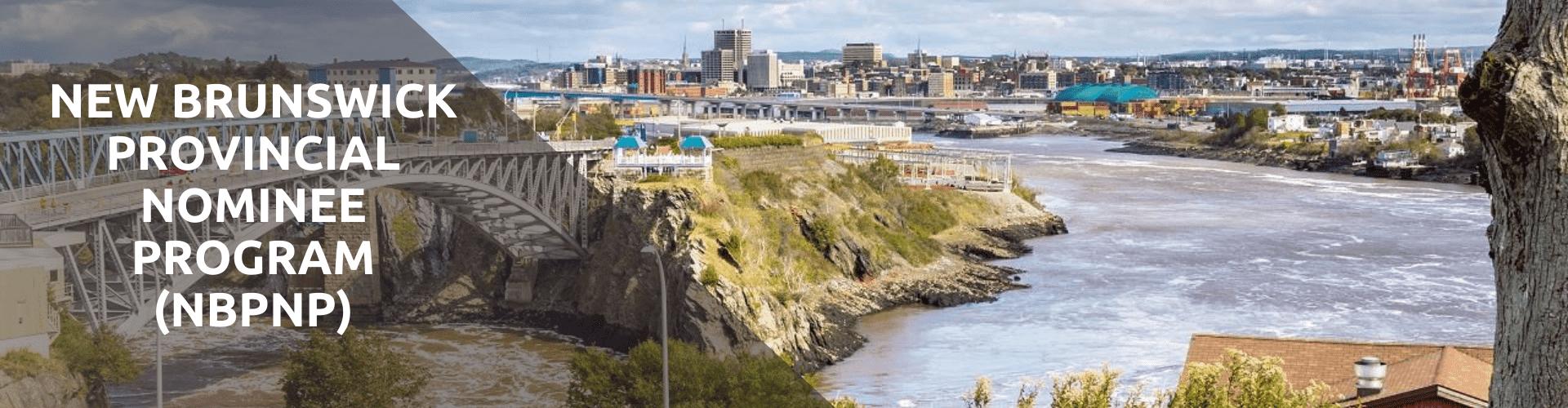 New Brunswick Provincial Nominee Program (NBPNP)